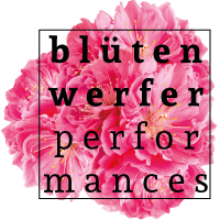 blütenwerfer performances